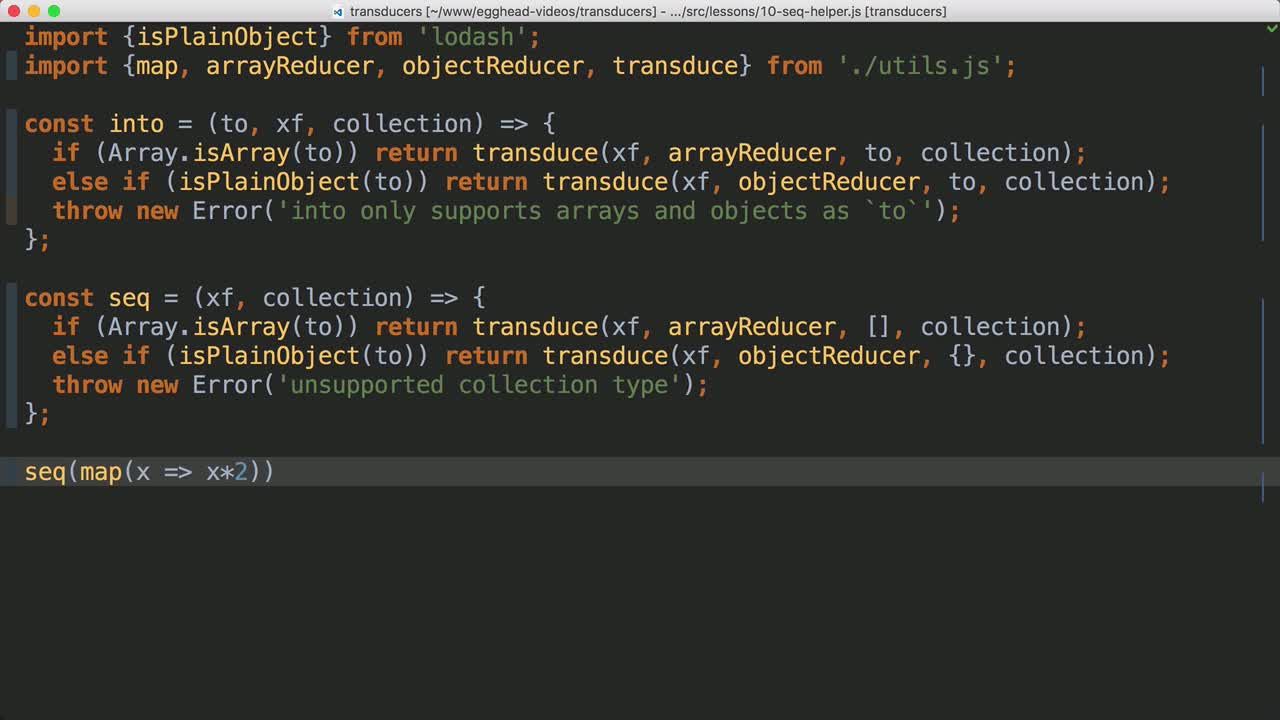 javascript tutorial about Create a Sequence Helper to Transduce Without Changing Collection Types